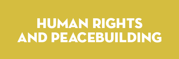 Human Rights and Peacebuilding
