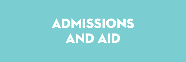 Admissions and Aid