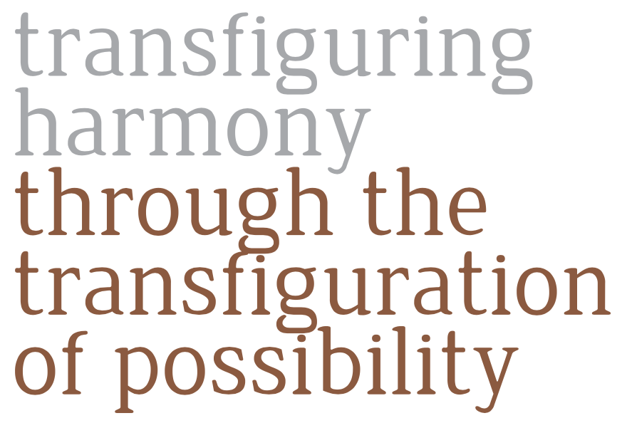 Transfiguring harmony through the transfiguration of possibility img