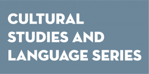 Cultural Studies and Language Series—Fall 2019