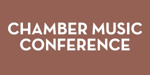 Chamber Music Conference graphic