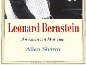 Allen Shawn's published biography of Leonard Bernstein