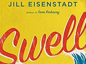 Swell by Jill Eisenstadt