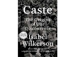 Caste: The Origins of Our Discontent cover