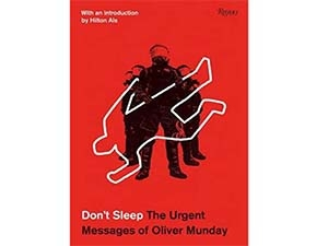 Don't Sleep: The Urgent Messages of Oliver Munday cover