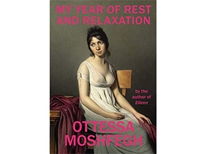 Cover of My Year of Rest and Relaxation