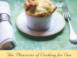 Judith Jones' The Pleasure of Cooking for One