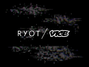 RYOT and Vice