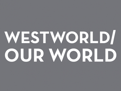 Westworld/Our World