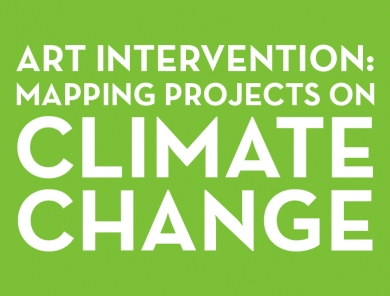 Art Intervention Projects Class: Mapping Projects on Climate Change