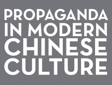 Propaganda in Modern Chinese Culture