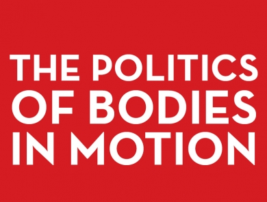 The Politics of Bodies in Motion