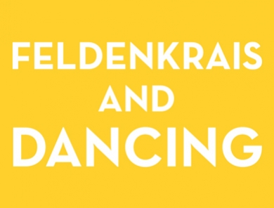 You Do You, Feldenkrais and Dancing: Scores for Improvisation