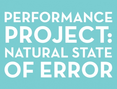 Performance Project: Natural State of Error