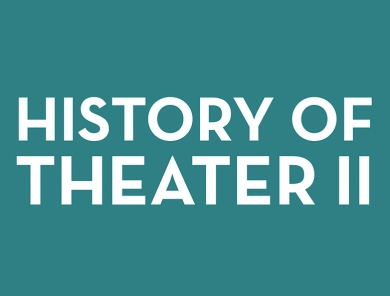 History of Theater II
