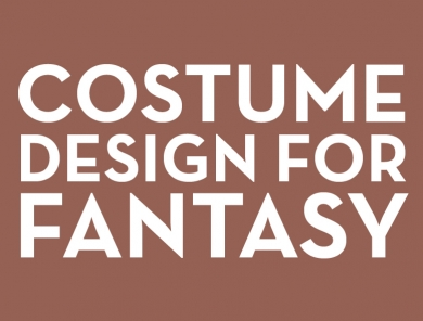 Out of the Ordinary: Costume Design for Fantasy