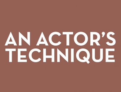 An Actor's Technique-Nuts and Bolts