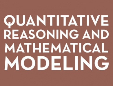 Quantitative Reasoning and Mathematical Modeling