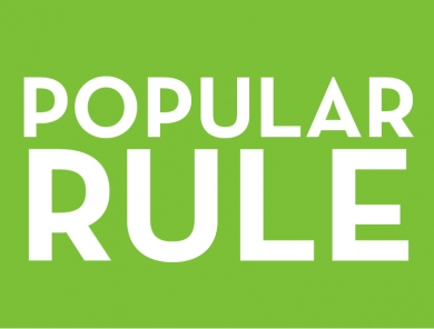 Popular Rule and its Discontents