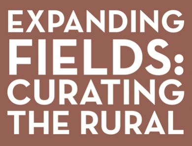 Expanding Fields: Histories and New Practices of Curating the Rural
