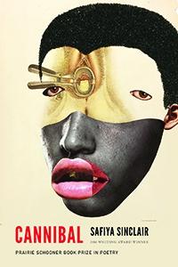 Image of Cannibal by Safiya Sinclair '10