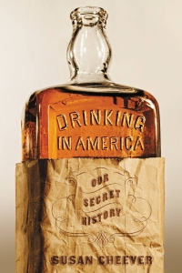 Book- Drinking in America: Our Secret History