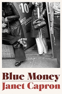 Image of Blue Money by Janet Capron '69