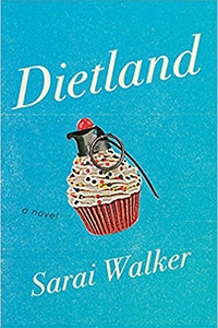 Image of Dietland by Sarai Walker MFA '03