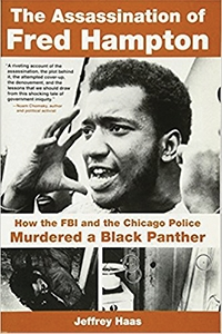 Image of The Assassination of Fred Hampton by Jeffrey Haas MFA '07