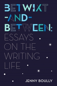 Book- Betwixt-and-Between: Essays on the Writing Life