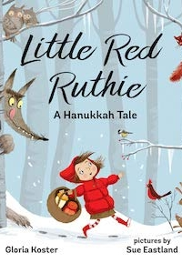 Little Red Ruthie book cover a little girl in red walking through the woods