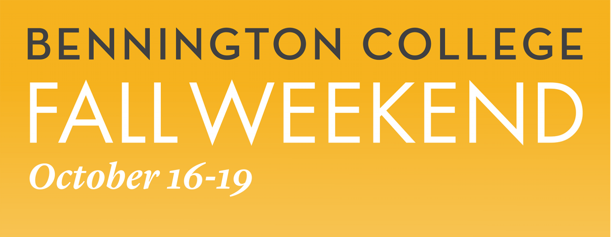 Bennington College Fall Weekend October 16-19