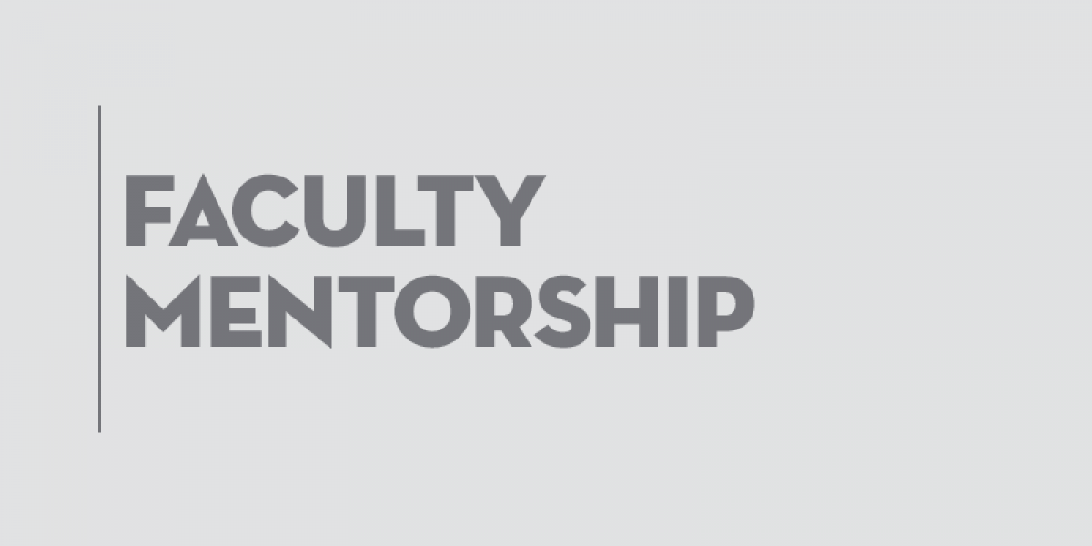 Faculty Mentorship